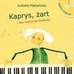 Okładka książki Kaprys, żart i inne muzyczne fanaberie