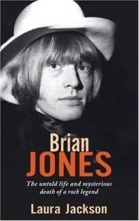 Okładka książki Brian Jones: The Untold Life and Mysterious Death of a Rock Legend