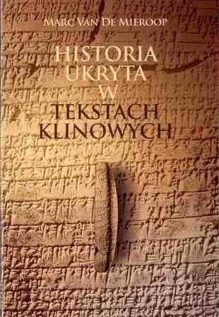 Okładka książki Historia ukryta w tekstach klinowych