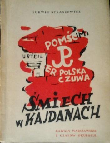 Okładka książki Śmiech w kajdanach: kawały warszawskie z czasów okupacji