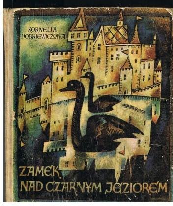 Okładka książki Zamek nad Czarnym Jeziorem