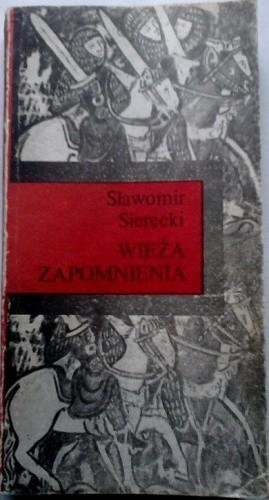 Okładka książki Wieża Zapomnienia