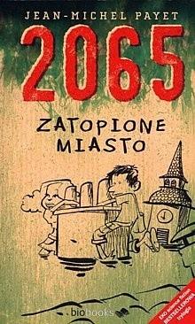 Okładka książki 2065. Zatopione miasto