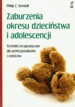 Okładka książki Zaburzenia okresu dzieciństwa i adoloscencji
