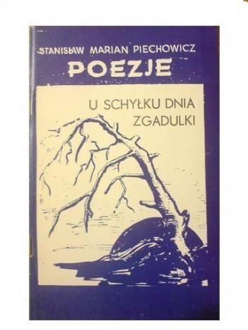 Okładka książki Poezje: U schyłku dnia. Bajki - zgadulki