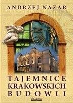 Znalezione obrazy dla zapytania tajemnice krakowskich budowli