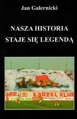 Okładka książki Nasza historia staje się legendą