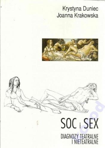 Okładka książki Soc i sex. Diagnozy teatralne i nieteatralne