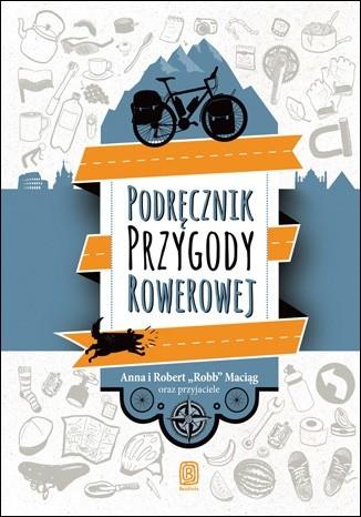 Okładka książki Podręcznik przygody rowerowej