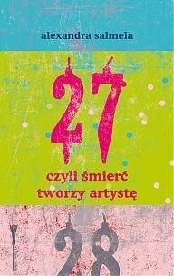 Okładka książki 27, czyli śmierć tworzy artystę