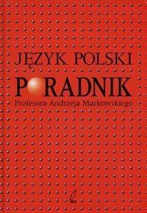 Okładka książki Język polski. Poradnik Profesora Andrzeja Markowskiego
