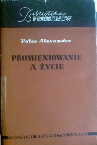 Okładka książki Promieniowanie a życie