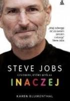 Steve Jobs człowiek, który myślał inaczej