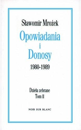 Okładka książki Opowiadania i Donosy