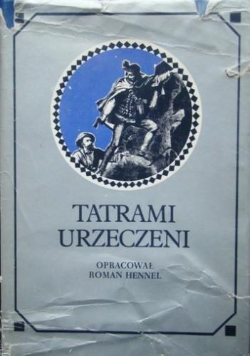 Okładka książki Tatrami urzeczeni. Dawna turystyka w słowie i obrazie