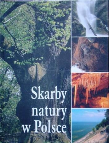 Okładka książki Skarby natury w Polsce