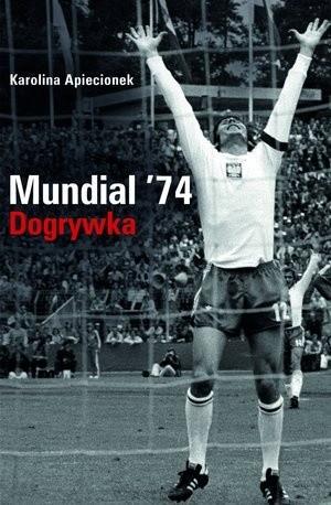 Okładka książki Mundial '74. Dogrywka