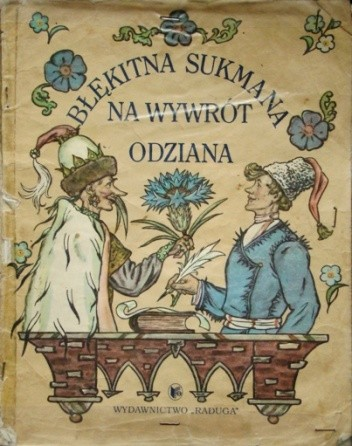 Okładka książki Błękitna sukmana na wywrót odziana