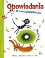 Okładka książki Opowiadania o zwierzętach. Polscy pisarze dzieciom