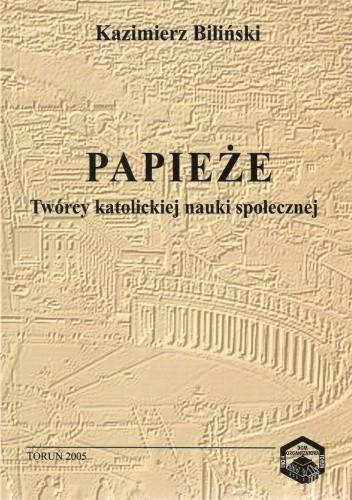 Okładka książki Papieże. Twórcy katolickiej nauki społecznej