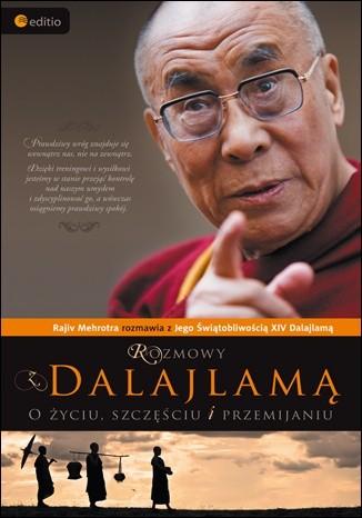 Okładka książki Rozmowy z Dalajlamą. O życiu, szczęściu i przemijaniu