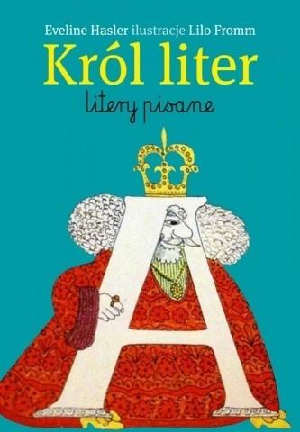 Okładka książki Król liter. Litery pisane