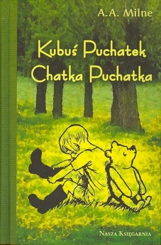 Okładka książki Kubuś Puchatek. Chatka Puchatka