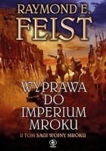 Wyprawa do imperium mroku - Raymond E. Feist
