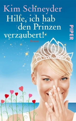 Okładka książki Hilfe, ich hab den Prinzen verzaubert!