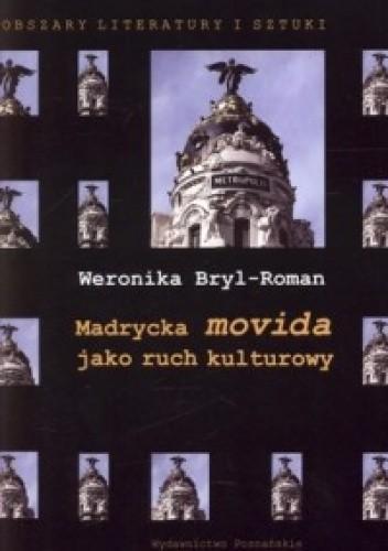 Okładka książki Madrycka movida jako ruch kulturowy
