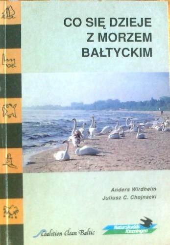 Okładka książki Co się dzieje z Morzem Bałtyckim