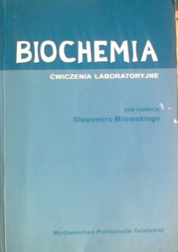Okładka książki Biochemia, ćwiczenia laboratoryjne