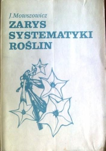Okładka książki Zarys systematyki roślin dla słuchaczy studiów uniwersyteckich
