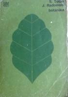 Botanika, podręcznik dla techników rolniczych i leśnych