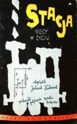 Okładka książki Stacja Nigdy W Życiu