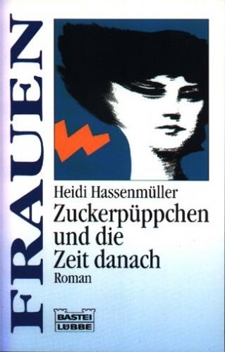 Okładka książki Zuckerpüppchen und die Zeit danach