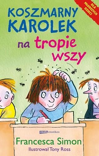 Okładka książki Koszmarny Karolek na tropie wszy