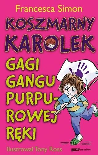 Okładka książki Koszmarny Karolek. Gagi Gangu Purpurowej Ręki