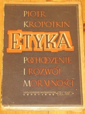 Okładka książki Etyka Pochodzenie I Rozwój Moralności