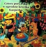 Okładka książki Czery pory roku w ogrodzie krecika Kacperka