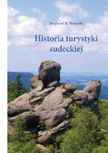 Okładka książki Historia turystyki sudeckiej