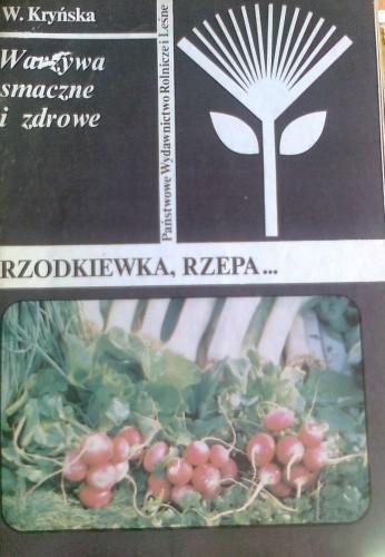 Okładka książki Warzywa smaczne i zdrowe. Rzodkiewka, rzepa...