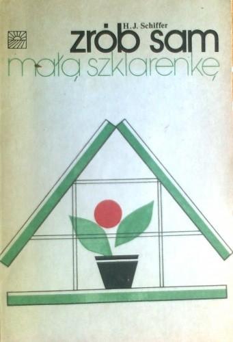 Okładka książki Zrób sam małą szklarenkę