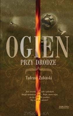 Okładka książki Ogień przy drodze