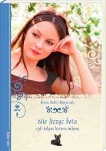 Nie licząc kota, czyli kolejna historia miłosna - Kasia Bulicz-Kasprzak
