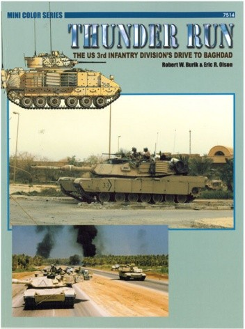 Okładka książki Thunder Run: The US 3rd Infantry Division's Drive to Baghdad