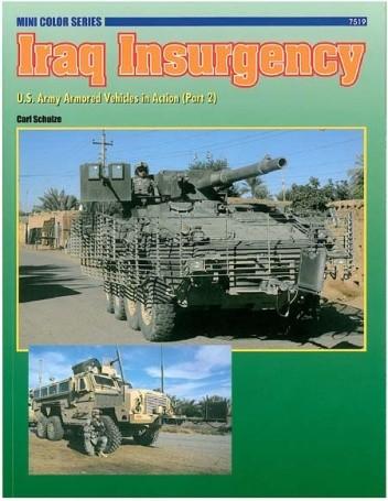 Okładka książki Iraq Insurgency: U.S. Army Armored Vehicles in Action (Part 2)