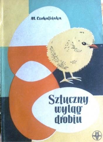 Okładka książki Sztuczny wyląg drobiu