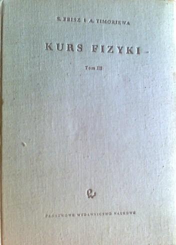 Okładka książki Kurs fizyki, optyka, fizyka atomowa