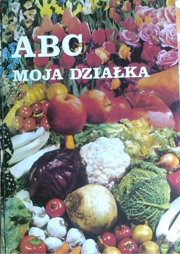 Okładka książki ABC moja działka